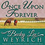 Once Upon Forever | Becky Lee Weyrich