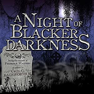 A Night of Blacker Darkness Hörbuch