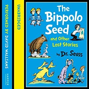 Dr Seuss - The Bippolo Seed and Other Lost Stories Audiobook