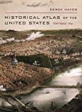 #8: Historical Atlas of the United States: With Original Maps