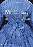 19th-Century Fashion in Detail (Victoria and Albert Museum)