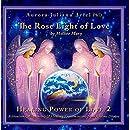 The Rose Light of Love