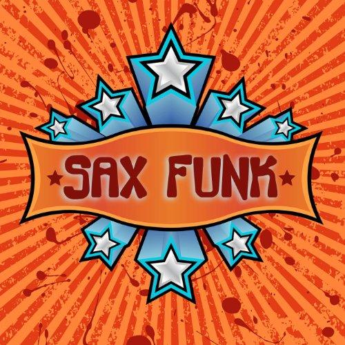 Sax Funk - Upbeat Smooth Jazz Saxophone Instrumentals