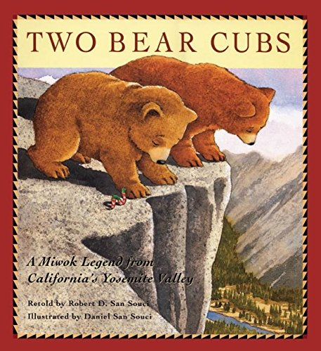 Two Bear Cubs: A Miwok Legend from California's Yosemite Valley PDF