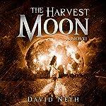 The Harvest Moon: Under the Moon Series, Book 2 | David Neth