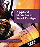 img - for Applied Structural Steel Design: 4th (fourth) edition book / textbook / text book