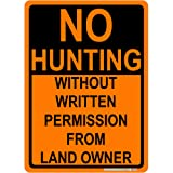 SignWays No Hunting, Without Written Permission