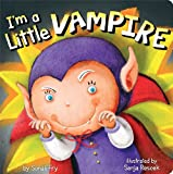 I'm a Little Vampire, Sonali Fry, 1481405047