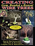 creating gem beaded bonsai wire trees step by step instructions 400 photos drawings