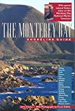 The Monterey Bay Shoreline Guide (UC Press/Monterey Bay Aquarium Series in Marine Conservation)