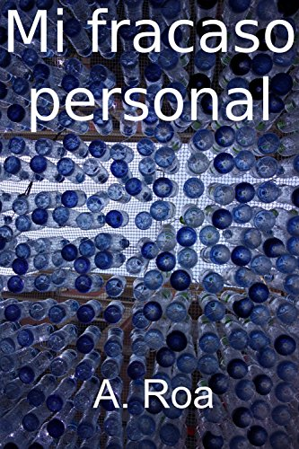 Mi Fracaso Personal (Spanish Edition) by [Roa, A.]