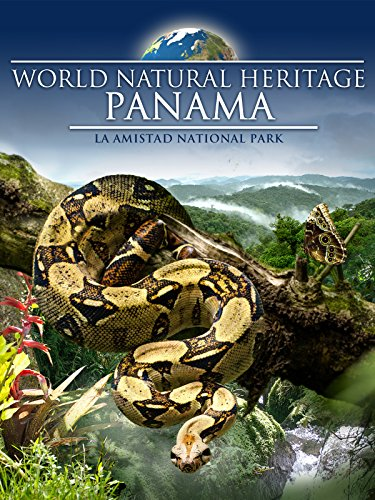 World Natural Heritage Panama - La Amistad National Park