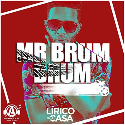 ... Mr. Brum Brum [Explicit]