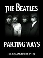 The Beatles: Parting Ways
