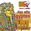 Albert E. erklärt das alte Ägypten (Ich weiß was)