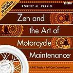 Zen and the Art of Motorcycle Maintenance (Dramatised) | Robert M. Pirsig
