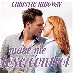 Make Me Lose Control Audiobook