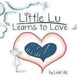 Little Lu Learns to Love (Creative Kids)