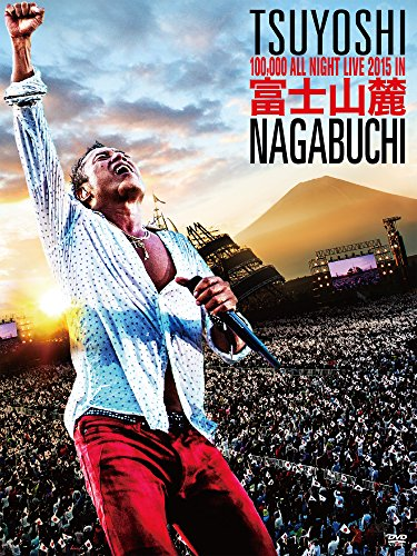 長渕剛 / 富士山麓 ALL NIGHT LIVE 2015