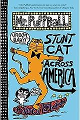 Mr. Puffball: Stunt Cat Across America Hardcover