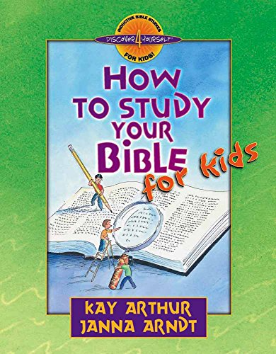 How to Study Your Bible for Kids (Discover 4 Yourself Inductive Bible Studies for Kids (Paperback))