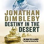 Destiny in the Desert | Jonathan Dimbleby