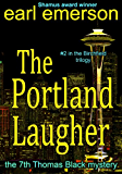 The Portland Laugher (The Thomas Black mysteries Book 7)
