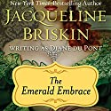 The Emerald Embrace Audiobook by Diane Du Pont Narrated by Luci Christian