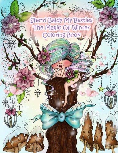 Sherri Baldy My Besties The Magic Of Winter Coloring Book Amazon