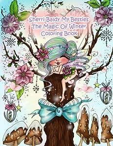 Sherri Baldy My Besties The Magic Of Winter Coloring Book
