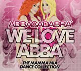 We Love Abba: The Mamma Mia Dance Collection