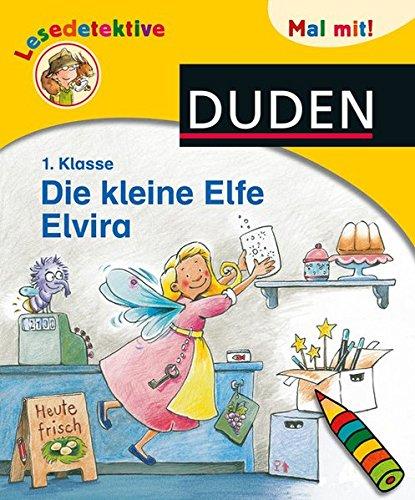 Lesedetektive Mal mit! - Die kleine Elfe Elvira, 1. Klasse