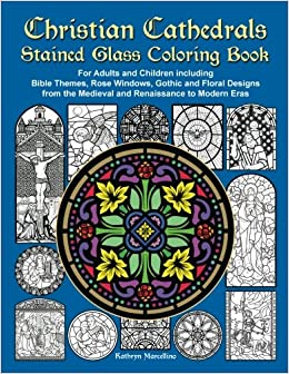 Amazon.com: Christian Cathedrals Stained Glass Coloring Book: For ...