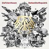 Die Toten Hosen: Ballast der Republik (inkl. Jubiläums-Album Die Geister, die wir riefen) (Audio CD)