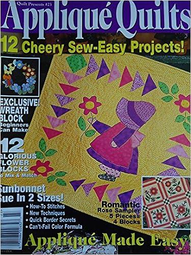 Téléchargements de livres audio mp3 gratuits {Quilting} Quilt Presents #23 Applique Quilts en français FB2 B003X6ARF6