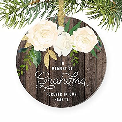 Christmas Tree Ornaments In Memory of Grandma Grandmother Memorial  Remembrance Xmas Nana Grandmom Floral Rustic Craft - Amazon.com: Christmas Tree Ornaments In Memory Of Grandma