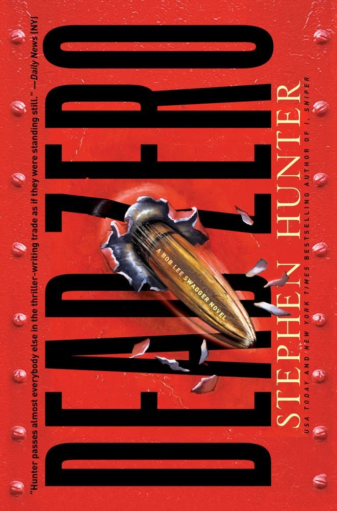 Read Online Dead Zero: A Bob Lee Swagger Novel pdf