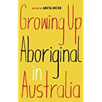 Growing Up Aboriginal in Australia