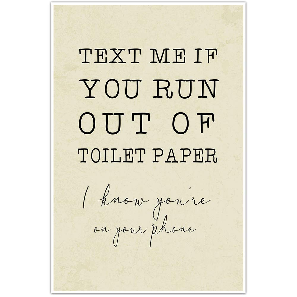 Amazon Com Text Me If You Run Out Of Toilet Paper Bathroom Humor Wall Art Handmade