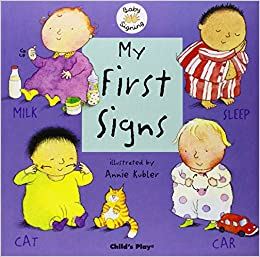 my first signs bsl british sign language baby signing