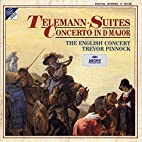 Telemann: Suites; Concerto in D Major by…
