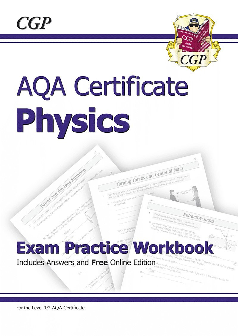 AQA Certificate Physics Exam Practice Workbook (with Answers ...