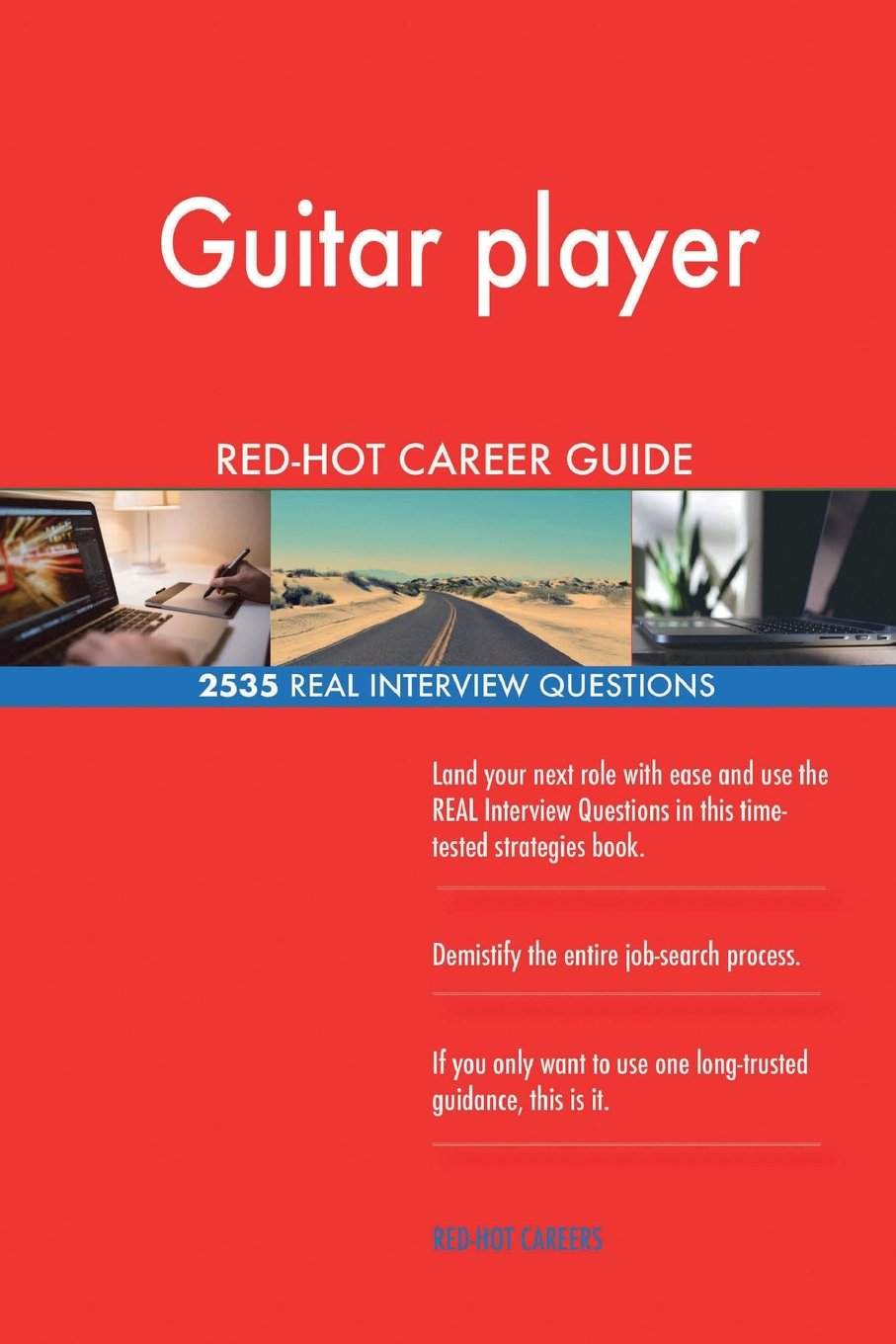 Download Guitar player RED-HOT Career Guide; 2535 REAL Interview Questions pdf