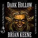 Dark Hollow Audiobook by Brian Keene Narrated by Chet Williamson