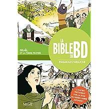 La Bible en BD  2 : Israël et la Terre Promise