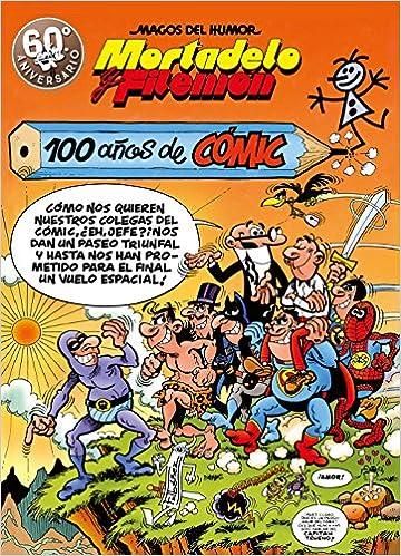 Mortadelo y Filemón. 100 años de cómic Magos del Humor 67: Amazon.es: Ibáñez, Francisco: Libros