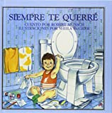 Siempre te querre (English, Spanish and Spanish Edition)