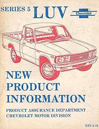 Amazon 1976 Chevrolet Luv Pickup Truck Manual Entertainment