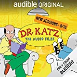 Dr. Katz: The Audiobook