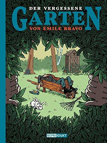 Der vergessene Garten von Émile Bravo Gebundenes Buch – 1. Juni 2014 Uli Pröfrock Reprodukt 3956400054 Comic